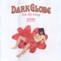 DARK GLOBE featuring BOY GEORGE Atoms EU 12