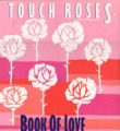 BOOK OF LOVE I Touch Roses USA 12