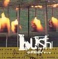 BUSH Greedy Fly UK CD5 w/4 Tracks