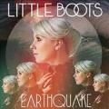 LITTLE BOOTS Earthquake EU 12