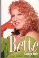 BETTE MIDLER Bette: An Intimate Biography of Bette Midler USA Book