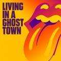 ROLLING STONES Living In The Ghost Town USA 10
