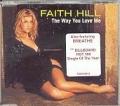FAITH HILL The Way You Love Me UK CD5 w/Remixes