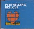 PETE HELLER`S Big Love UK CD5