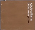 ROBBIE WILLIAMS Better Man UK CD5 Promo w/1-Trk