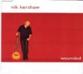 NIK KERSHAW Wounded UK CD5