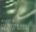 ANDY BELL I'll Never Fall In Love Again EU CD5 w/2 Tracks
