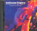 HOTHOUSE FLOWERS Songs From The Rain USA CD