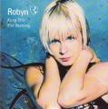 ROBYN Keep This Fire Burning EU CD5