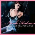 NICOLE KIDMAN One Day I`ll Fly Away UK CD5 (From Moulin Rouge) w