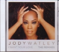 JODY WATLEY I Want Your Love The Remixes USA CD5