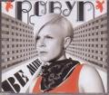 ROBYN Be Mine EU CD5