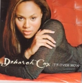 DEBORAH COX It's Over Now EU CD5 w/2 Mixes
