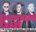 BRONSKI BEAT I`m Gonna Run Away From You UK CD5