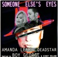 AMANDA LEAR feat. DEADSTAR Someone Else's Eyes EU CD5 Remixed by BOY GEORGE