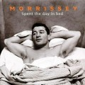 MORRISSEY Spent The Day In Bed EU 7