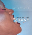 KEVIN AVIANCE Join In The Chant USA 12