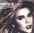 SAMANTHA FOX Naughty Girls Need Love Too (W/ Full Force) incl. B