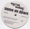 CRYSTAL WATERS Come On Down USA Double 12