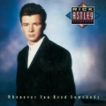 RICK ASTLEY Whenever You Need Somebody EU 2CD