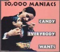 10000 MANIACS Candy Everybody Wants GERMANY CD5