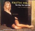 FAITH HILL The Way You Love Me UK CD5 w/Mixes