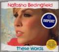NATASHA BEDINGFIELD These Words EU CD5 w/3 Trx+Video