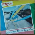 B-52'S Give Me Back My Man UK 7