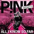 PINK All I Know So Far: Setlist USA 2LP
