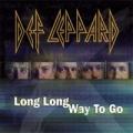 DEF LEPPARD Long Way To Go UK CD5 w/4 Tracks