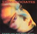 ASSOCIATES Take Me To The Girl UK 12