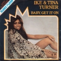 IKE & TINA TURNER Baby, Get It On SPAIN  7''