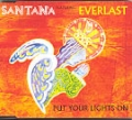 SANTANA Put Your Lights On UK CD5 w/EVERLAST