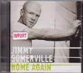 JIMMY SOMERVILLE Home Again EU CD
