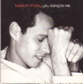 MARC ANTHONY You Sang To Me EU CD5 w/2 Tracks