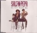 SALT N PEPA Do You Want Me UK CD5