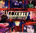 ROXETTE Charm School EU 2CD Deluxe Edition