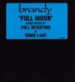BRANDY Full Moon USA 12