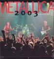 METALLICA 2003 USA Calendar